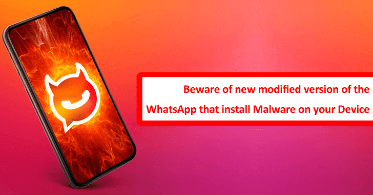 Beware!! New Modified Version of WhatsApp Install Malware on Your Device & Steal SMS Data