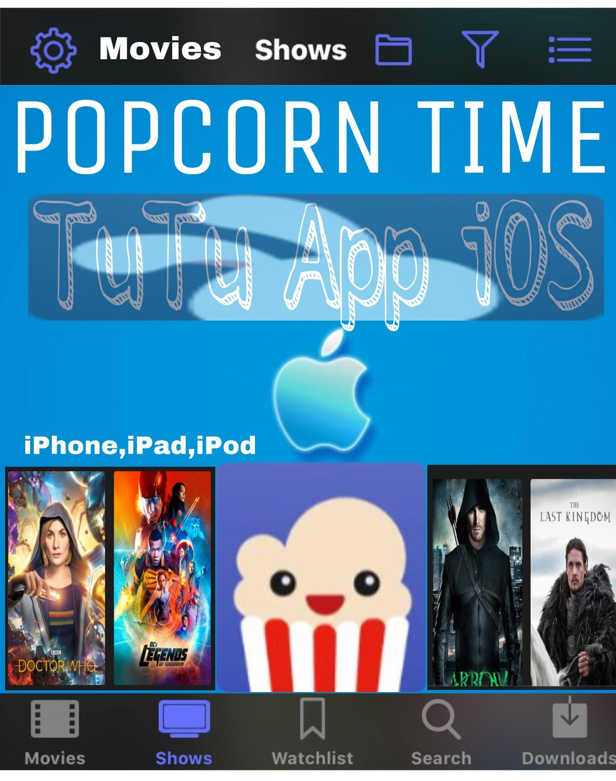 PopcornTime Free Entertainment App For iOS Users