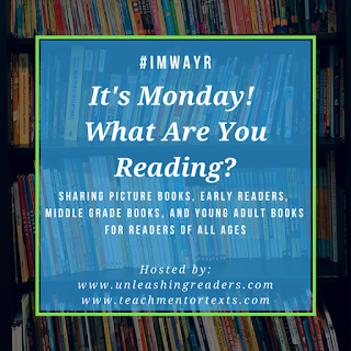 #IMWAYR It's Monday! What are you reading? Sharing picture books, early readers, middle grade books, and young adult books for readers of all ages. Hosted by www.unleashingreaders.com and www.teachmentortexts.com. This text is centered over a background of bookshelves.
