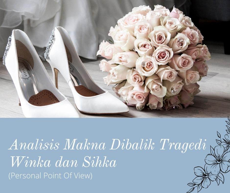 Belajar Pernikahan Dari Puisi Tragedi Winka dan Sihka (Personal Point Of View)