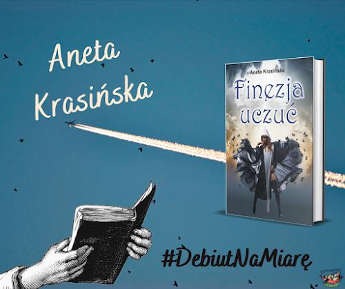 Debiut na miarę - Aneta Krasińska