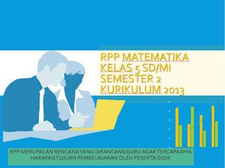 Download RPP K13 Matematika kelas 5 digunakan di semester 2