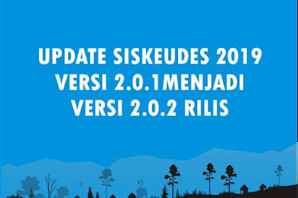 (Terbaru) Update Siskeudes 2019 versi 2.0.1 ke 2.02 Rilis