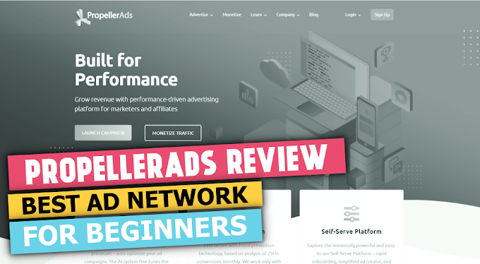 PropellerAds - Ad Network for Beginners with Instant Approval