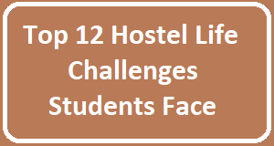 Hostel Life Challenges Students