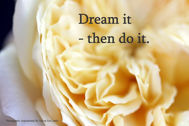 Dream It Then Do It Quote