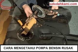 cara mengetahui pompa bensin rusak