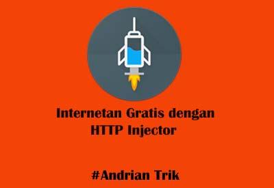 Cara Internetan Gratis dengan HTTP Injector All Operator