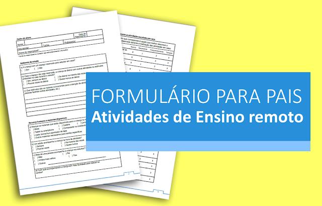 Modelo de formulário para pais sobre aulas em casa