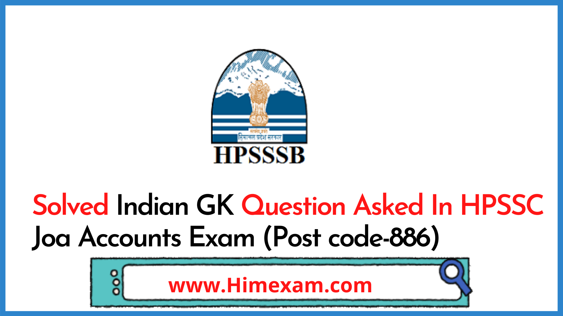 Solved Indian GK Question Asked In HPSSC Joa Accounts Exam (Post code-886)