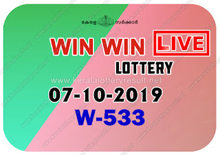 kerala lottery kl result, yesterday lottery results, lotteries results, keralalotteries, kerala lottery, keralalotteryresult, kerala lottery result, kerala lottery result live, kerala lottery today, kerala lottery result today, kerala lottery results today, today kerala lottery result, Win Win lottery results, kerala lottery result today Win Win, Win Win lottery result, kerala lottery result Win Win today, kerala lottery Win Win today result, Win Win kerala lottery result, live Win Win lottery W-533, kerala lottery result 07.10.2019 Win Win W 533 10 October 2019 result, 10 10 2019, kerala lottery result 07-10-2019, Win Win lottery W 533 results 07-10-2019, 07/10/2019 kerala lottery today result Win Win, 07/10/2019 Win Win lottery W-533, Win Win 07.10.2019, 07.10.2019 lottery results, kerala lottery result October  2019, kerala lottery results 10th October 2019, 07.10.2019 week W-533 lottery result, 07-10.2019 Win Win W-533 Lottery Result, 07-10-2019 kerala lottery results, 07-10-2019 kerala state lottery result, 07-10-2019 W-533, Kerala Win Win Lottery Result 07/10/2019, KeralaLotteryResult.net