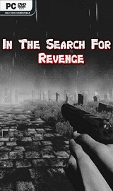 In The Search For Revenge pc free download - In The Search For Revenge-PLAZA