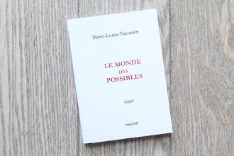 Lundi Librairie : Le Monde des possibles - Marie-Lorna Vaconsin