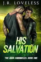 His salvation   The ADA Chronicles #1   J.R. Loveless