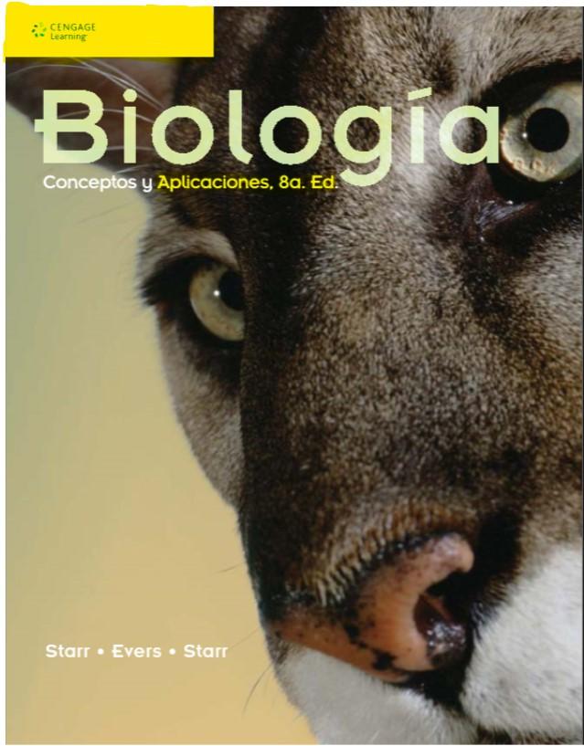 Biologia, Conceptos y aplicaciones, Starr, Evers & Starr, 8ed en pdf