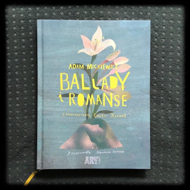 """""""Ballady i romanse"""", czyli wciągająca instrukcja czytania klasyki"""