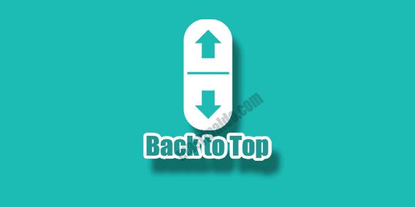 Cara Menambahkan tombol back to top melayang seperti blog arlina