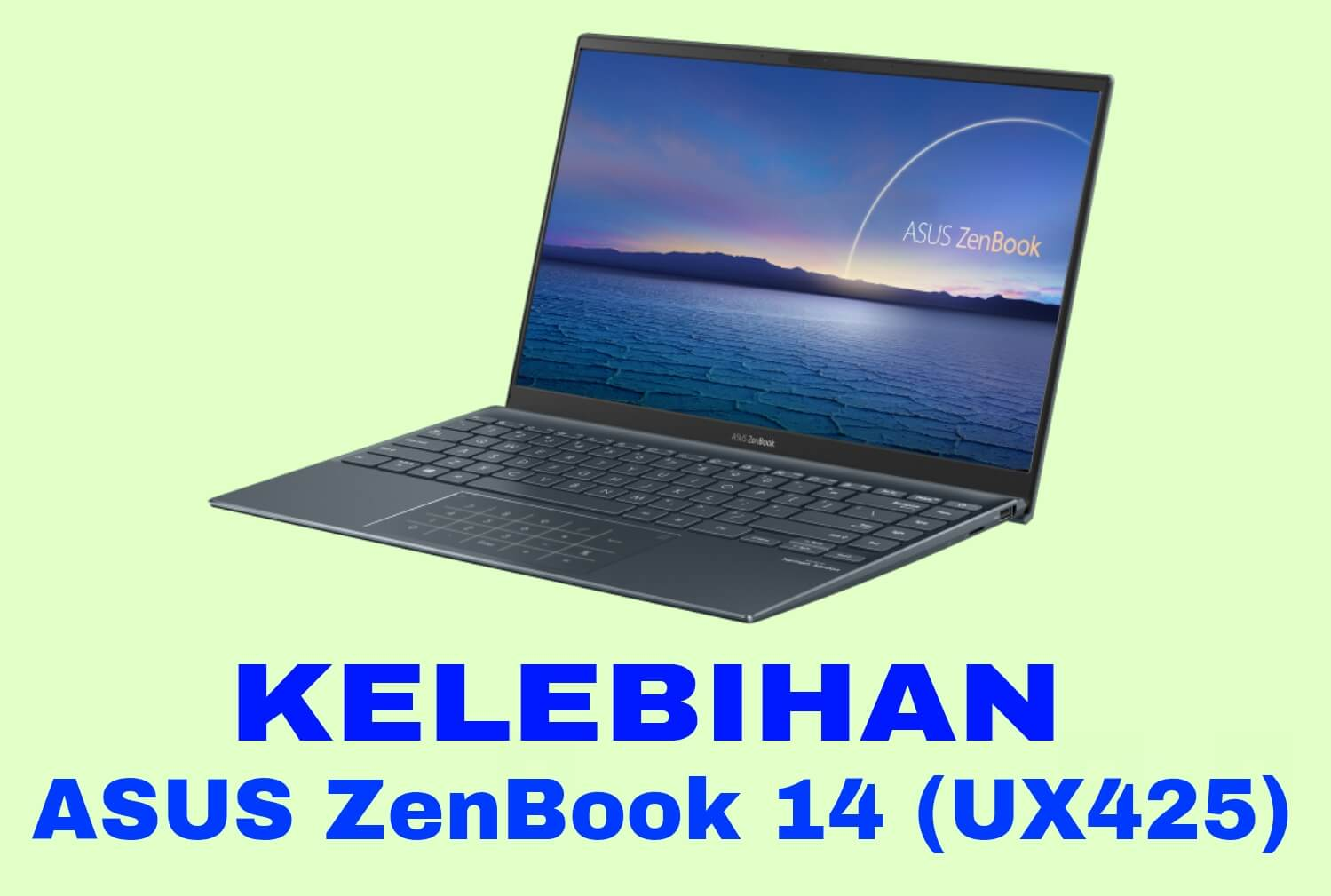 Kelebihan ASUS ZenBook 14 UX425