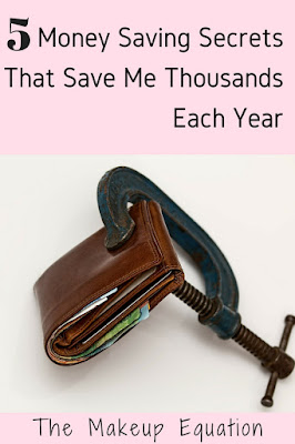 5 Money Saving Secrets That Save Me Thousands Each Year