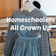 Homeschoolers All Grown Up - Part IV