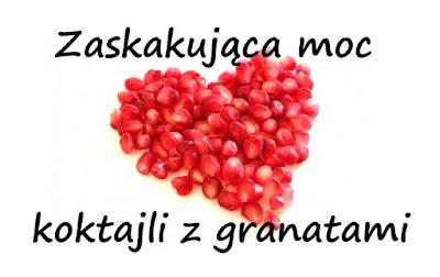 http://zielonekoktajle.blogspot.com/2016/09/zaskakujaca-moc-w-koktajlach-z-granatami.html