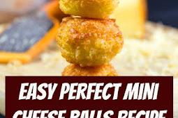 Easy Perfect Mini Cheese Balls Recipe #cheeseballs #appetizers #snacks #easyrecipes