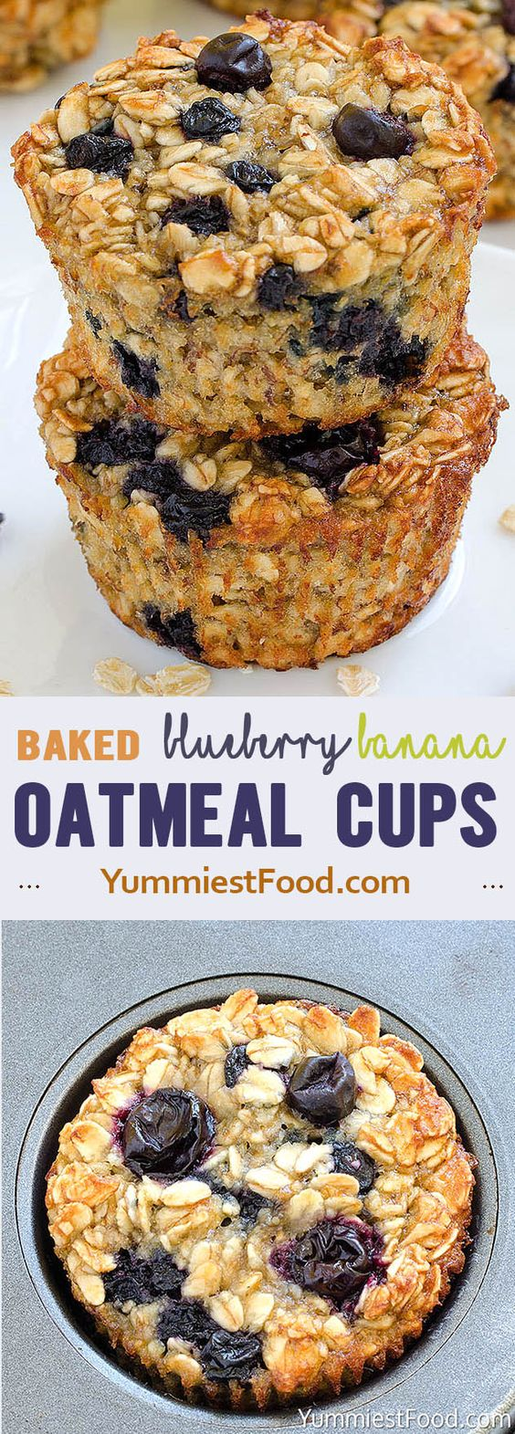 Best Baked Blueberry Banana Oatmeal Cups