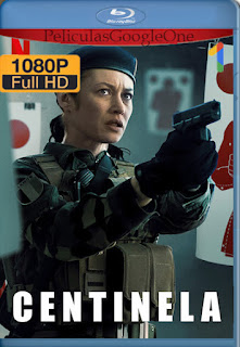 Centinela (Sentinelle) (2021) NF [1080p Web-DL] [Latino-Ingles-Frances] [LaPipiotaHD]