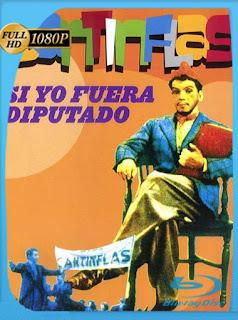 Cantinflas Si yo fuera diputado (1952)HD [1080p] Latino [GoogleDrive] SilvestreHD