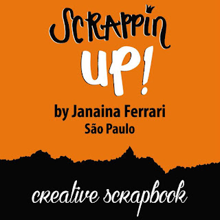 Scrappin Up Janaina Ferreira
