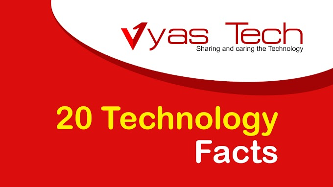 20 Amazing Technology Fact - Part 1