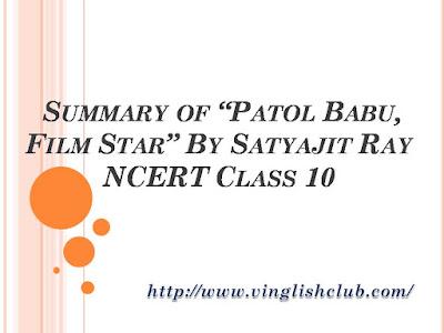 Short-Story-Of-Patol-Babu-Film-Star-By-Satyajit-Ray-NCERT-Class-10
