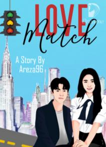 Novel Love Match Karya Areza96 Full Episode