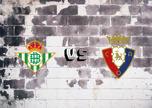 Real Betis vs Osasuna  Resumen