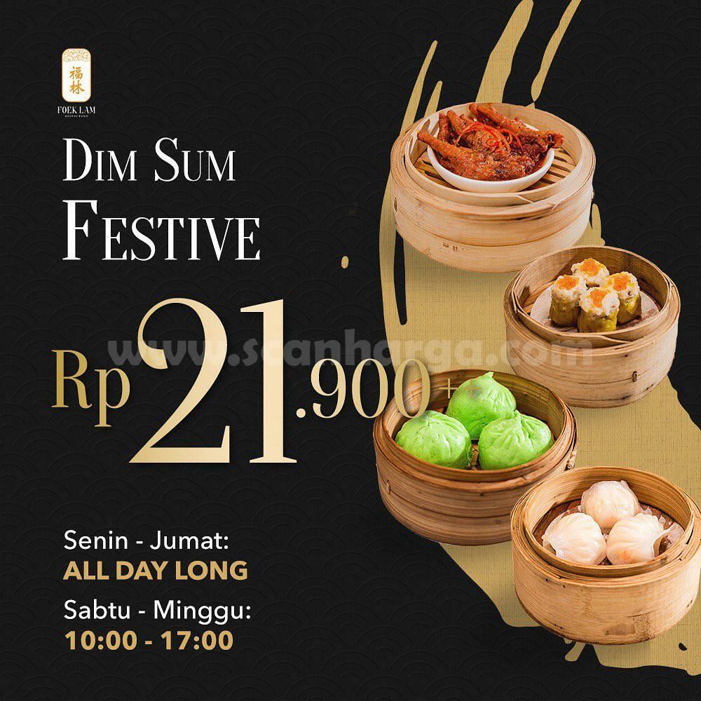 FOEK LAM Promo Dim Sum Festive! harga hanya Rp 21.900