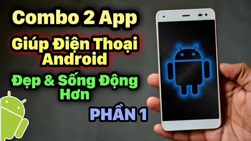 2 App làm đẹp cho Điện Thoại Android - Phần 1