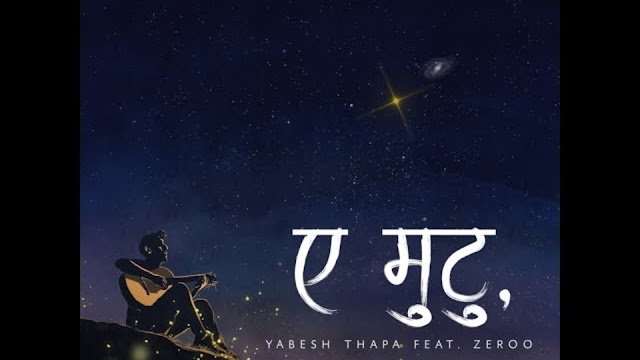 Ae Mutu Lyrics- Yabesh Thapa ft. Zeroo