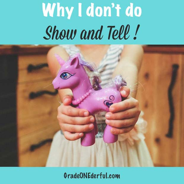 I've stopped doing Show and Tell in my classroom: reasons why and alternative ideas.