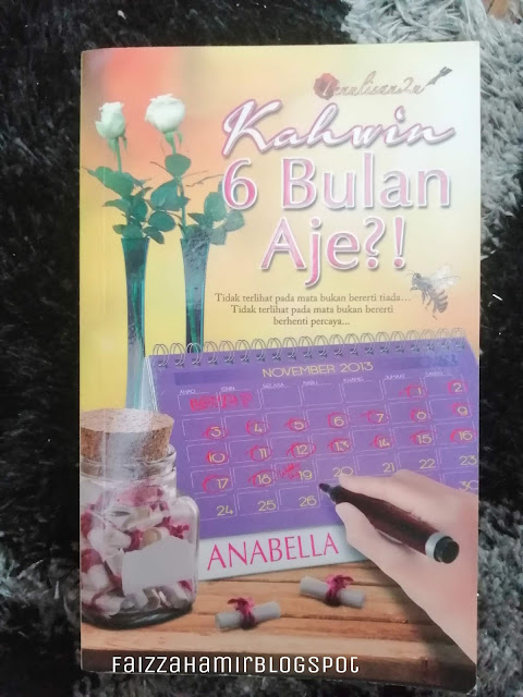 Review Novel ~ Kahwin 6 Bulan Aje?!