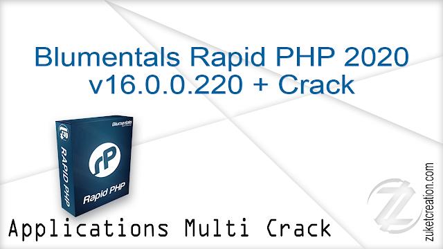 Blumentals Rapid PHP 2020 v16.0.0.220 + Crack