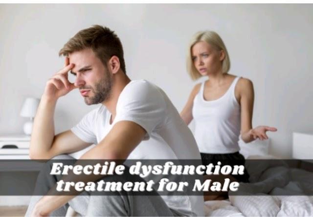 Erectile dysfunction treatment for Male