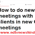 How to do meetings in with clients in New Gmail Meetings in Hindi and English