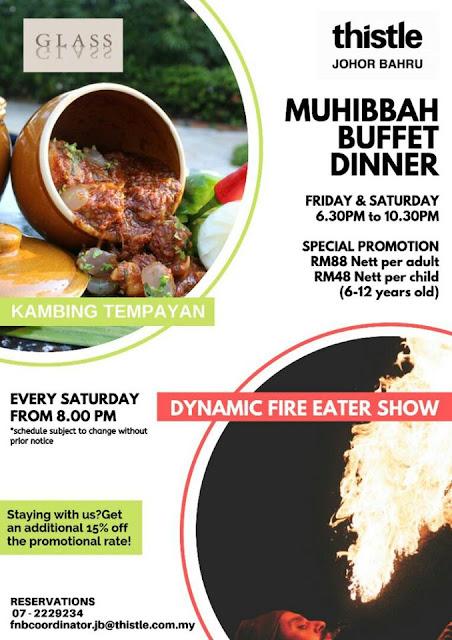 MUHIBBAH BUFFET DINNER THISTLE JOHOR BAHRU