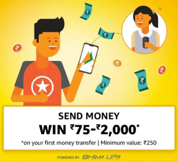 [First Transaction] Amazon Offer – Send Money & Get Up to Rs 2000