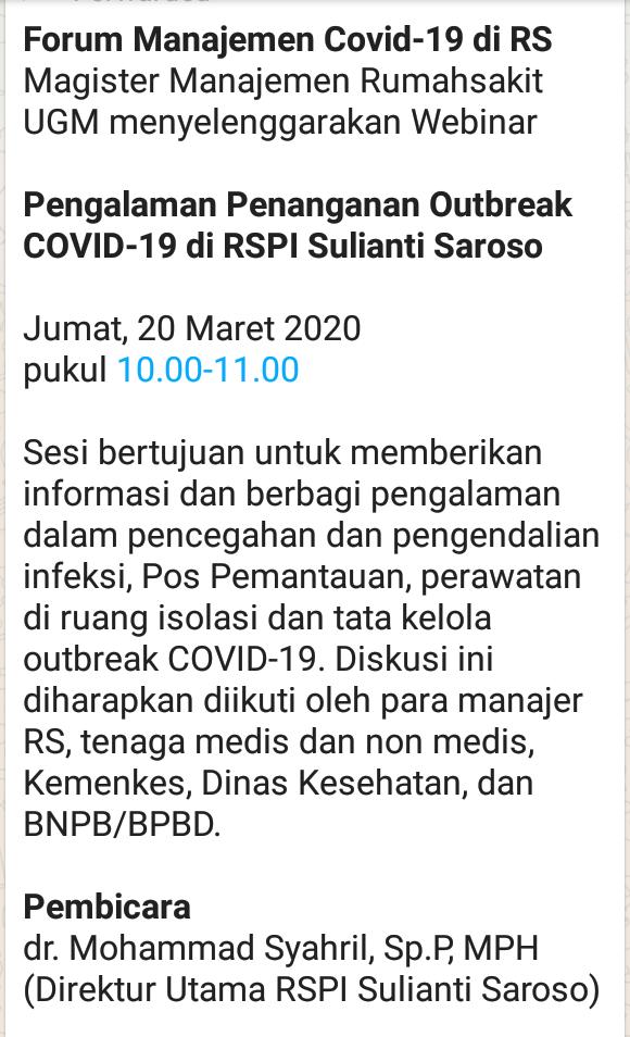 *Pengalaman Penanganan Outbreak COVID-19 di RSPI Sulianti Saroso*    Jumat, 20 Maret 2020   pukul 10.00-11.00