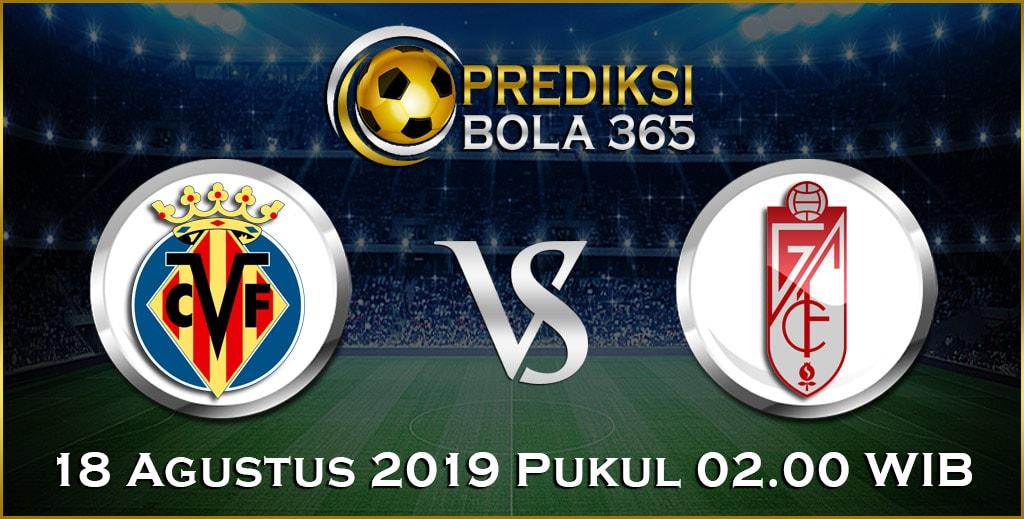 Prediksi Skor Bola Villarreal vs Granada 18 Agustus 2019