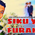 AUDIO | Brother Nassir - Siku Ya Furaha | Download Mp3