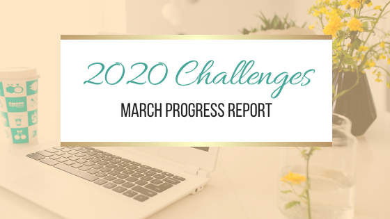 2020 Challenges: March Update