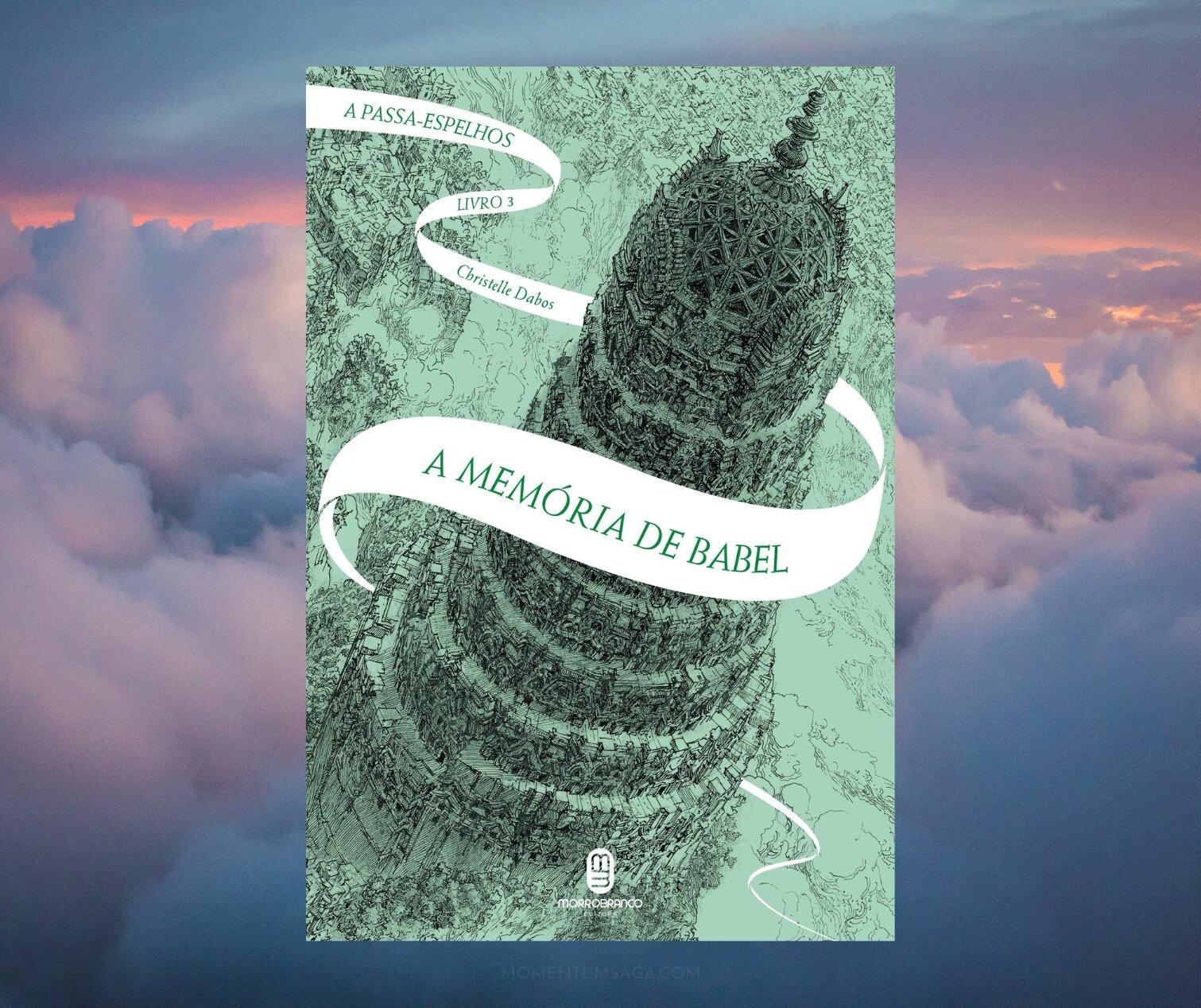 Resenha: A Memória de Babel, de Christelle Dabos