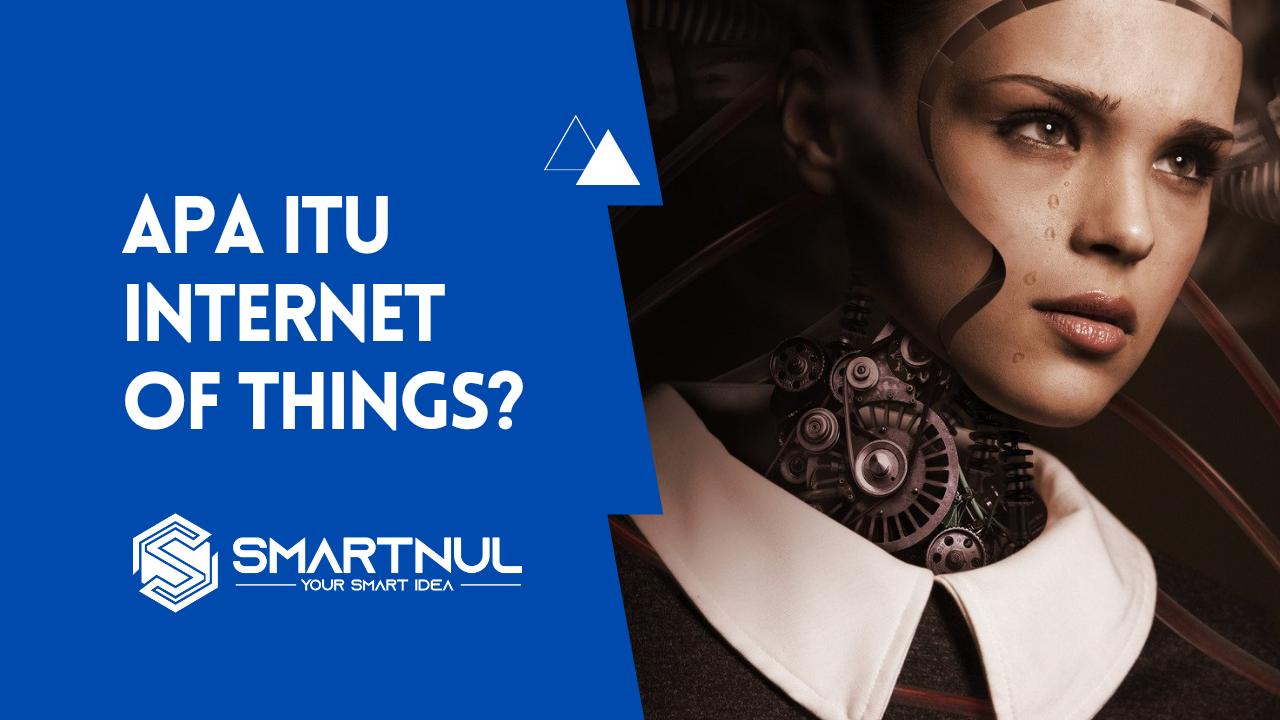 apa itu IoT